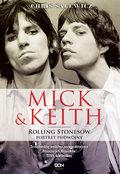 Mick i Keith. Portret podwójny liderów The Rolling Stones