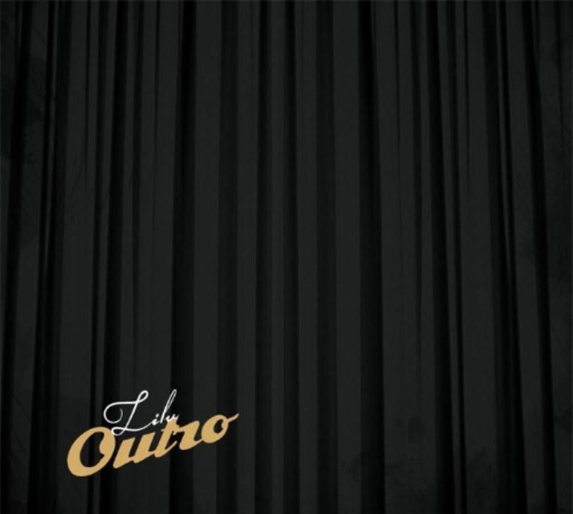 """Słuchając """"Outro"""" można odnieść wrażenie, że to wcale nie powinna być ostatnia płyta Lilu. Skoro jednak jest to tym gorzej - raz, że odchodzi jedna z dwóch największych dam naszej gry, a dwa... Cóż, kończy swoją przygodę rymobitową w niezbyt dobrym stylu."""