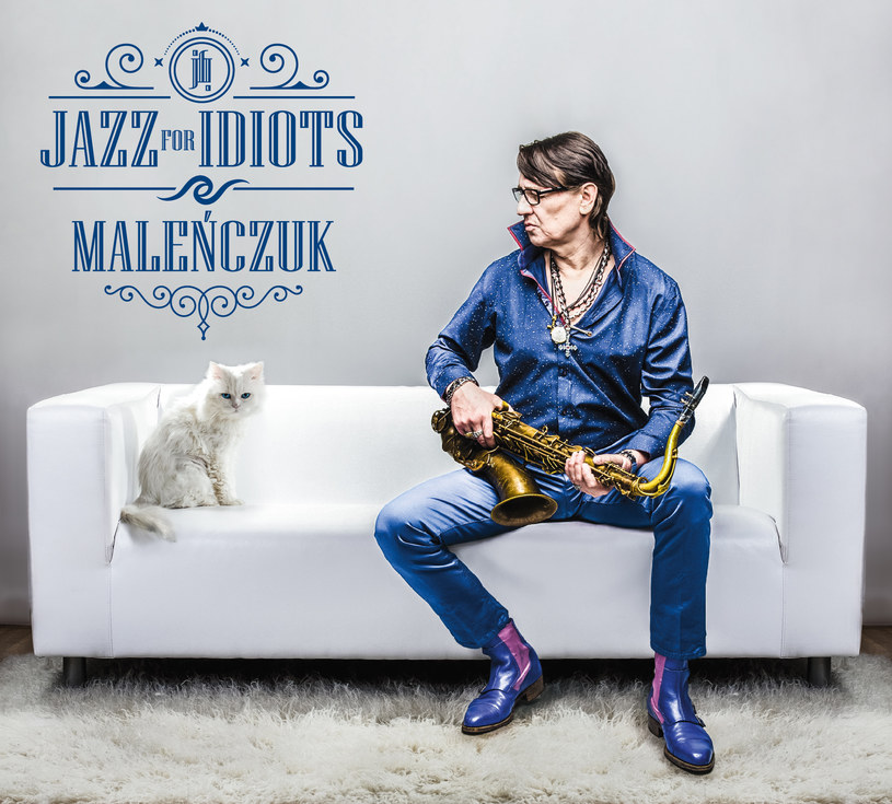 """1 kwietnia, w Prima Aprilis nowy album wydaje Maciej Maleńczuk. """"Jazz for Idiots"""" zawierać będzie głównie instrumentalny materiał."""