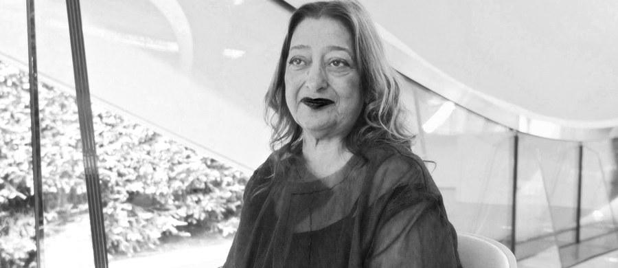Nie żyje znana brytyjska architekt - Zaha Hadid. Pochodząca z Iraku, międzynarodowej sławy przedstawicielka dekonstruktywizmu miała 66 lat.