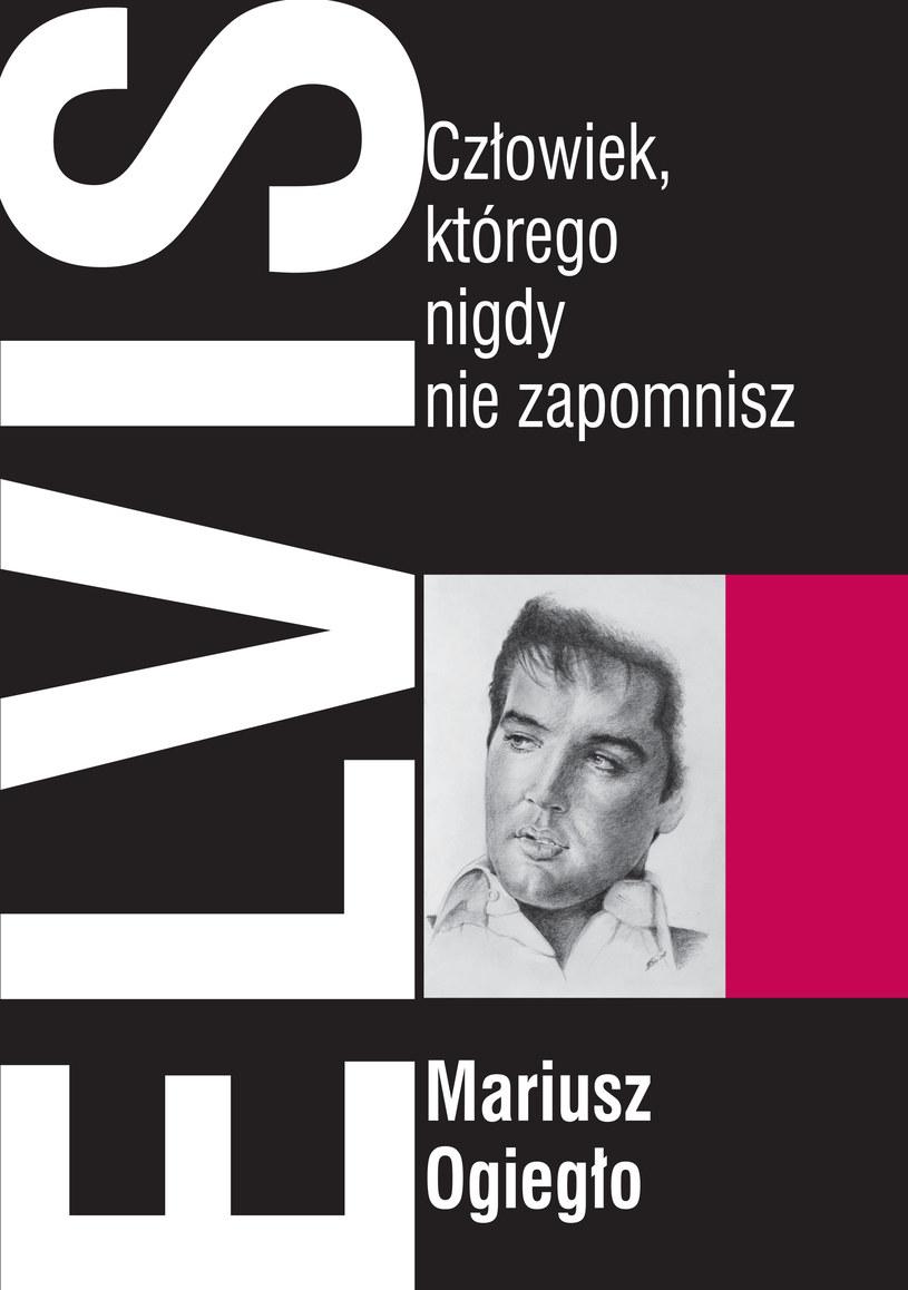 """20 kwietnia do internetowych księgarń w Polsce trafi książka """"Elvis. Człowiek, którego nigdy nie zapomnisz"""". Okrzyknięty królem rock'n'rolla Elvis Presley do dziś jest jednym z najbardziej popularnych i rozpoznawalnych muzyków w historii."""
