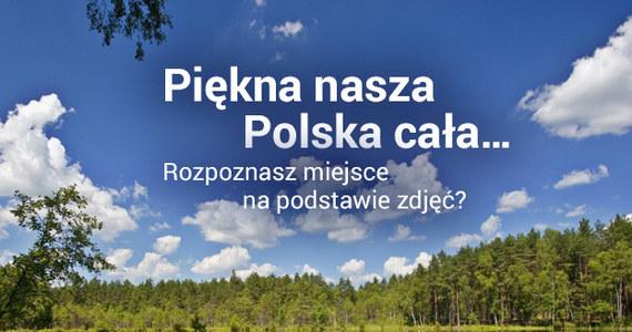 Majówkę czas zacząć! Jakie miejsca warto odwiedzić? Może jedno z tych przedstawionych na zdjęciach? Potraficie odgadnąć, co to za region Polski? Rozwiążcie quiz i pochwalcie się swoim wynikiem w komentarzu.