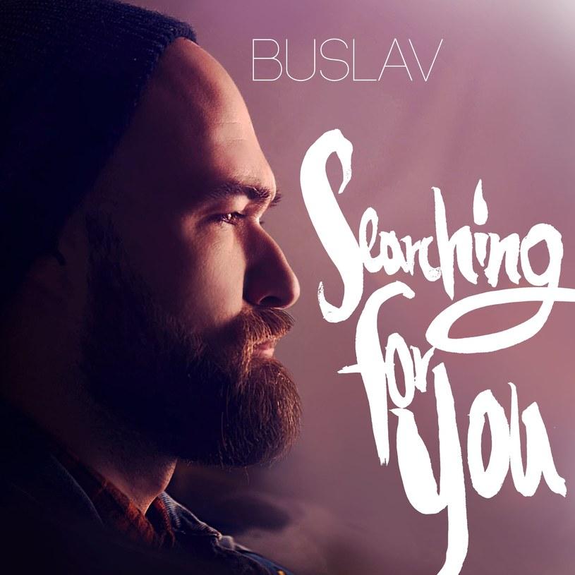 """Buslav zaprezentował teledysk do singla """"Searching For You"""", który zapowiada jego debiutancki album."""