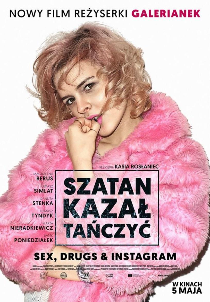 """""""Sex, drugs & Instagram""""- takim hasłem reklamowany jest nowy film Katarzyny Rosłaniec """"Szatan kazał tańczyć"""". Premiera obrazu zaplanowana jest na 5 maja."""