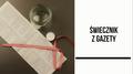 Świecznik ze słoika i gazety
