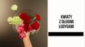 Jak poradzić sobie z kwiatami z długimi łodygami?