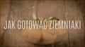 Jak ugotować ziemniaki, by były idealne?
