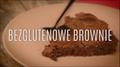 Przepis na bezglutenowe brownie