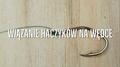 Jak wiązać haczyki na wędce?
