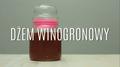 Przepis na dżem winogronowy