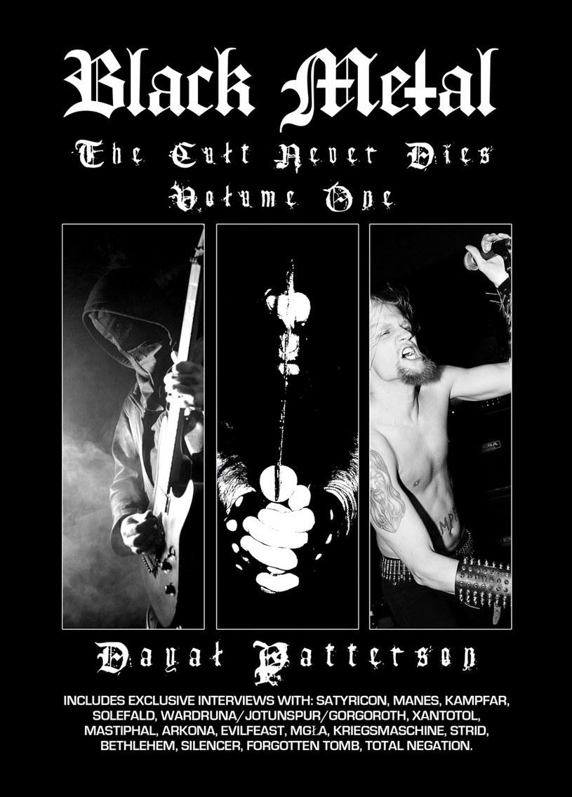 Dobra wiadomość dla wszystkich miłośników black metalu. Dobiegają końca prace nad polskim tłumaczeniem kolejnej książki Dayala Pattersona.