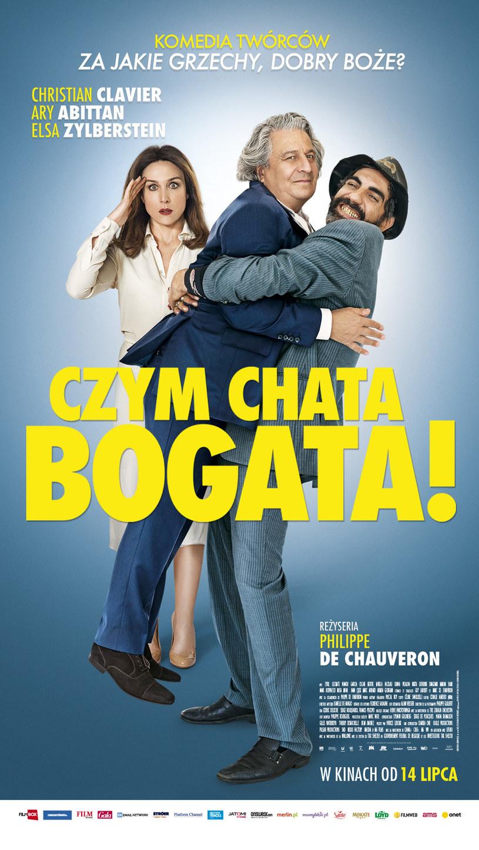 """Główne role męskie w komedii """"Czym chata bogata!"""" zagrali czołowi francuscy aktorzy: Christian Clavier i Ary Abittan. Obaj panowie spotkali się już na planie poprzedniego filmu Philippa de Chauveron'a - """"Za jakie grzechy, dobry Boże?"""""""