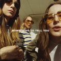 """Recenzja Haim """"Something to Tell You"""": Udało się?"""