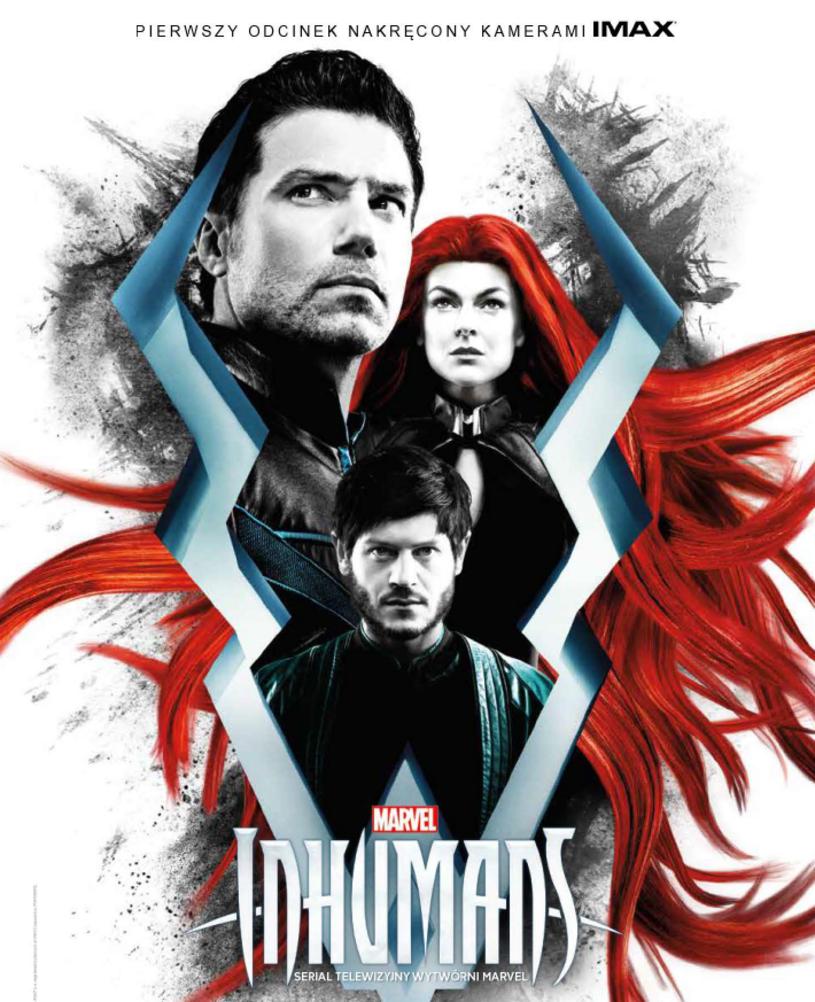 """Na początku września w kinach IMAX odbędą się pokazy specjalne pierwszych odcinków najbardziej wyczekiwanego serialu tego roku - """"Marvel's Inhumans""""."""