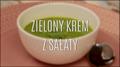 Wyborna zielona zupa krem z sałaty
