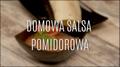 Przepis na domową salsę pomidorową