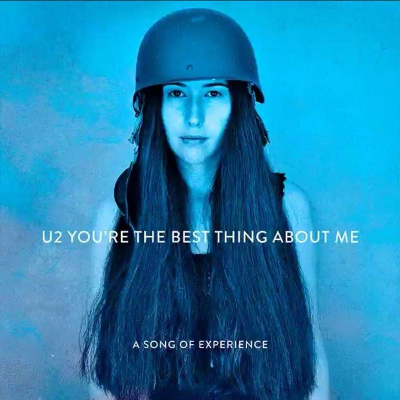 """""""You're The Best Thing About Me"""" to pierwszy oficjalny singel zapowiadający nową płytę """"Songs of Experience"""" grupy U2."""