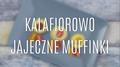 Przepis na kalafiorowo-jajeczne muffinki