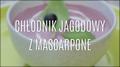 Przepis na chłodnik jagodowy z mascarpone