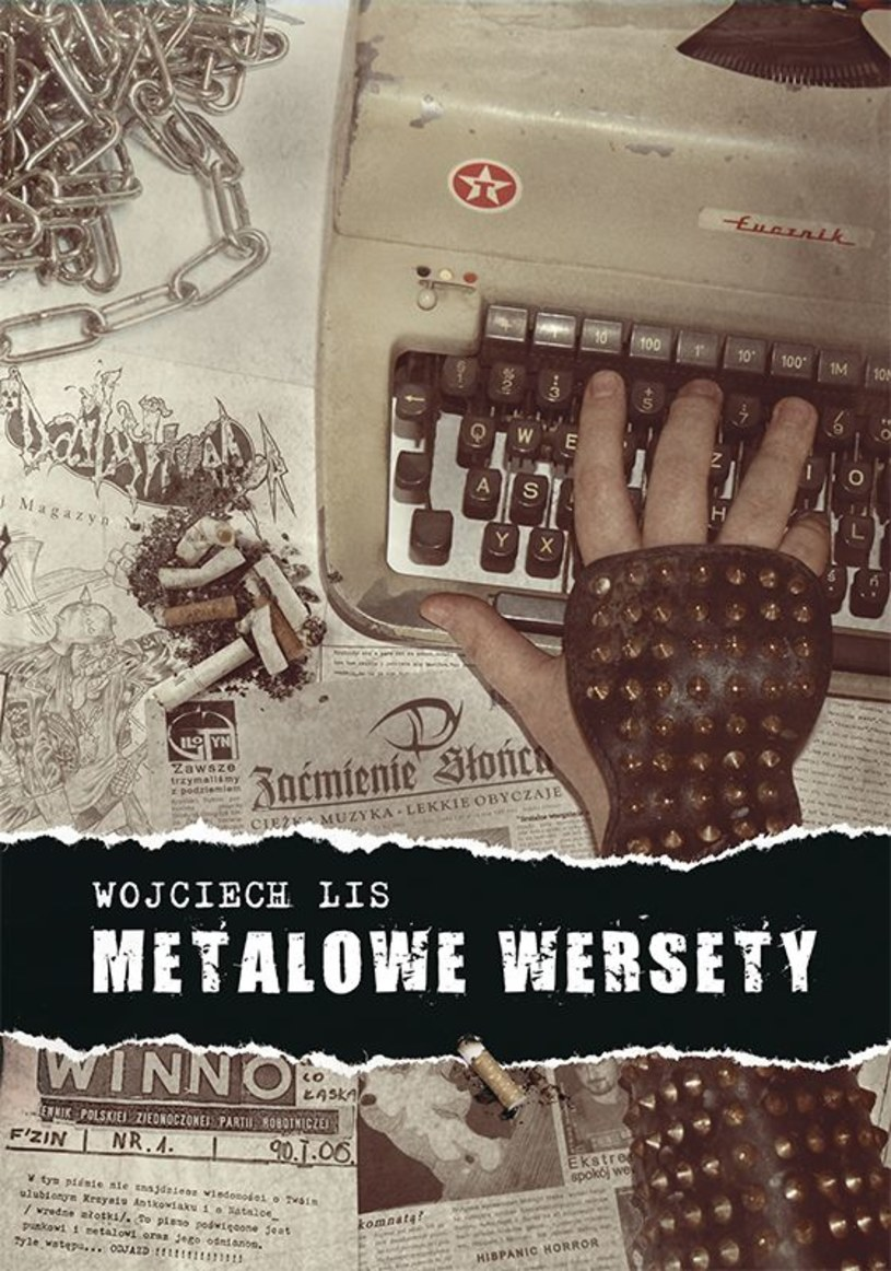"""Już w środę, 4 października, do księgarń trafi książka """"Metalowe wersety"""" autorstwa Wojciecha Lisa."""