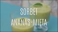 Jak zrobić sorbet ananasowo-miętowy?