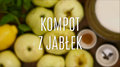 Jak się robi kompot z jabłek?