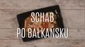 Schab po bałkańsku - jak go zrobić?