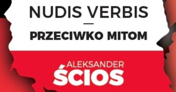 Pozostaje od lat w ukryciu, pisząc swe artykuły i książki pod pseudonimem Aleksander Ścios.