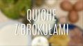 Quiche z brokułami - szybki przepis