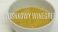 Jak zrobić czosnkowy winegret?