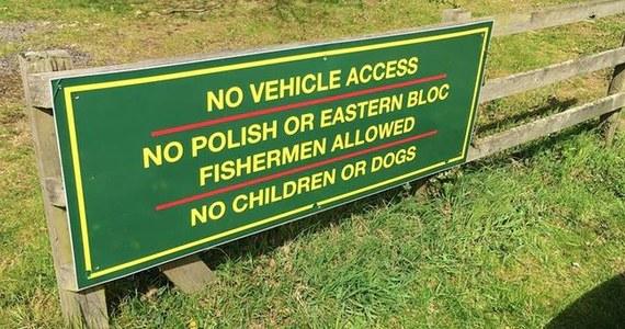 Zakaz wstępu dla polskich wędkarzy - sprawa kontrowersyjnego znaku, który pojawił się przy jednym z łowisk w hrabstwie Oxfordshire, może znaleźć finał w sądzie. Właściciel łowiska zakazał również wstępu innym osobom z Europy Wschodniej, dzieciom i psom.