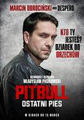 """""""Pitbull: Ostatni pies"""": Będzie jedno wielkie bum!"""