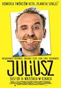"""Wojciech Mecwaldowski na plakacie komedii """"Juliusz"""""""