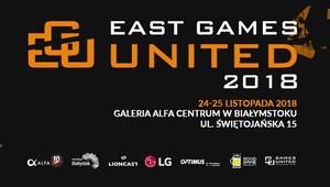 East Games United 2018 już w najbliższy weekend