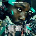 """Recenzja Meek Mill """"Championships"""": Więzienie zmienia rapera"""