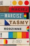Taśmy rodzinne, Maciej Marcisz