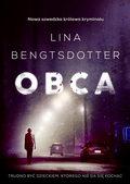 Obca, Lina Bengtsdotter