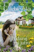 Podaruj mi jutro, Ilona Gołębiewska