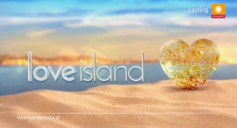 """Jesienią zadebiutuje w Polsacie nowy program """"Love Island Polska"""". Właśnie rozpoczęły się castingi do tego reality- show."""