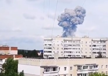 Rosja: Potężne eksplozje w fabryce materiałów wybuchowych