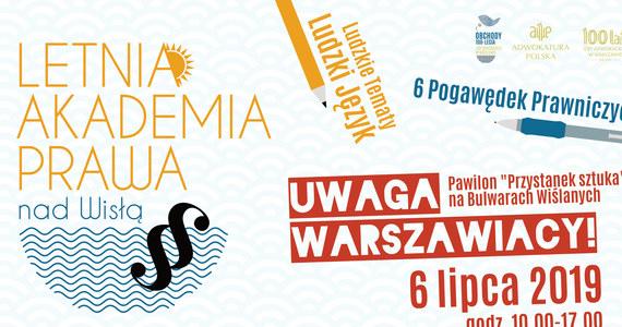 Z okazji 100-lecia Izby Adwokackiej w Warszawie Okręgowa Rada Adwokacka w Warszawie zaprasza wszystkich warszawiaków na I Piknik Adwokacki  i I Letnią Akademię Prawa nad Wisłą, które odbędą się w najbliższą sobotę 6 lipca na Bulwarach Wiślanych.