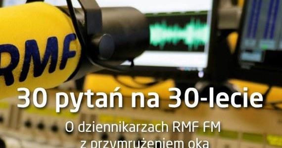 Kilka podchwytliwych, kilka osobistych, kilka oczywistych... w sumie 30 pytań o dziennikarzy Faktów RMF FM. Biorąc udział w quizie nie tylko sprawdzisz, co wiesz o żółto-niebieskiej ekipie, ale pewnie dowiesz się kilku nowych rzeczy. Życzymy miłej zabawy!