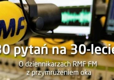 30 pytań na 30-lecie. Tego o dziennikarzach RMF FM możesz nie wiedzieć