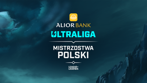 Alior Bank sponsorem tytularnym Ultraligi - 4. Start sezonu MP w LoL-a 9 czerwca