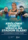 """W sobotę """"Królowa Sportu wraca na Stadion Śląski"""""""