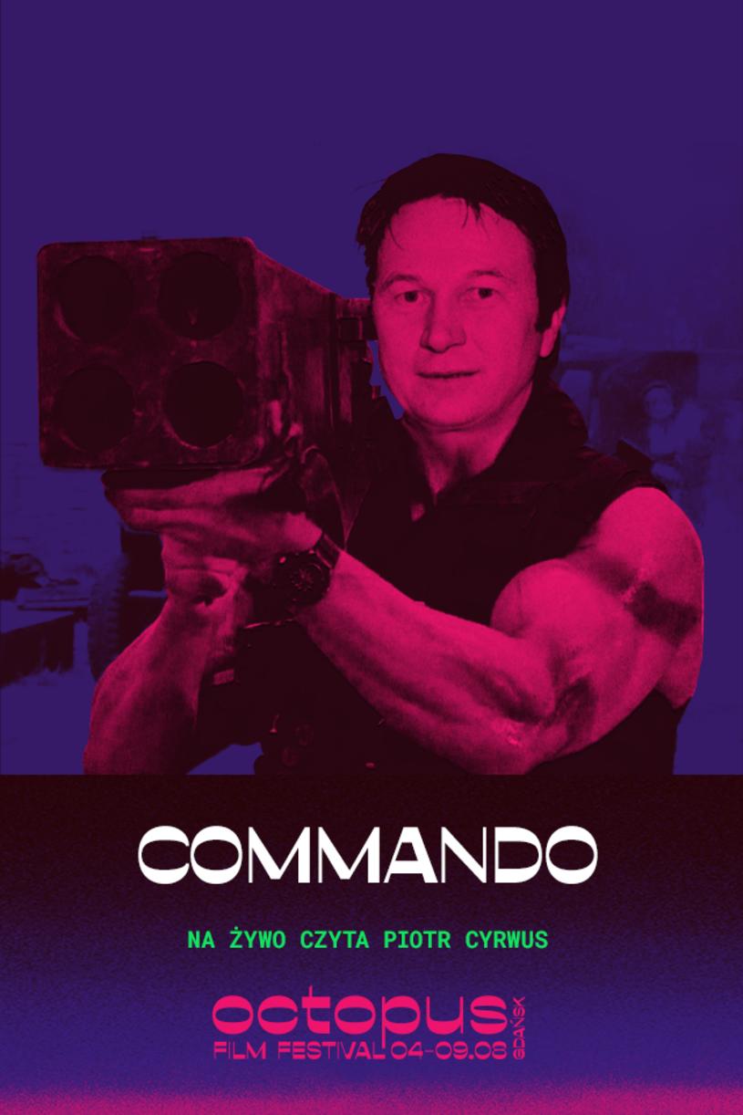 """Od 4 do 9 sierpnia odbędzie się w Gdańsku jeden z pierwszych festiwali filmowych po przerwie spowodowanej pandemią - Octopus Film Festival. Jedną z atrakcji tej imprezy będzie specjalny pokaz filmu """"Commando"""" z Arnoldem Schwarzeneggerem. W nietypowej roli pojawi się na nim znany z serialu """"Klan"""" Piotr Cyrwus, który na żywo pełnił będzie rolę lektora."""