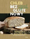 Chleb bezglutenowy i inne wypieki, Agnieszka Bednarska