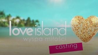Ruszają castingi do 4. edycji Love Island