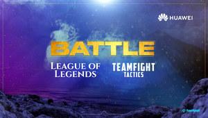 League of Legends i Teamfight Tactics: 12 tys. zł do zgarnięcia w turniejach Huawei