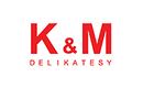 K&M Delikatesy